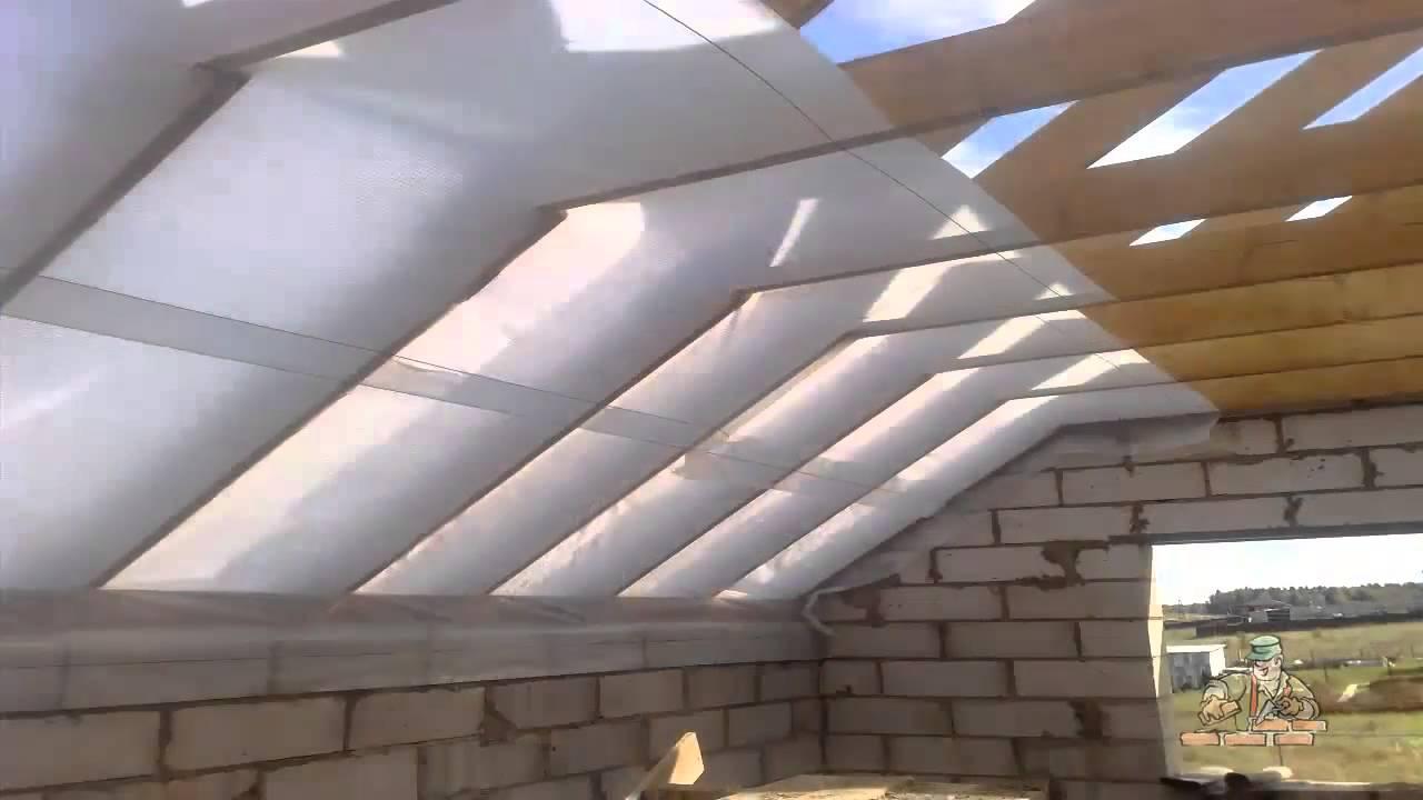 Как сделать утепление крыши изнутри правильно – пошаговое руководство